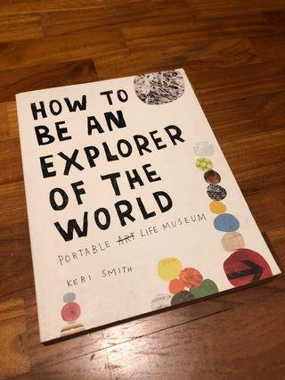 🚚 How To Be An Explorer Of The World