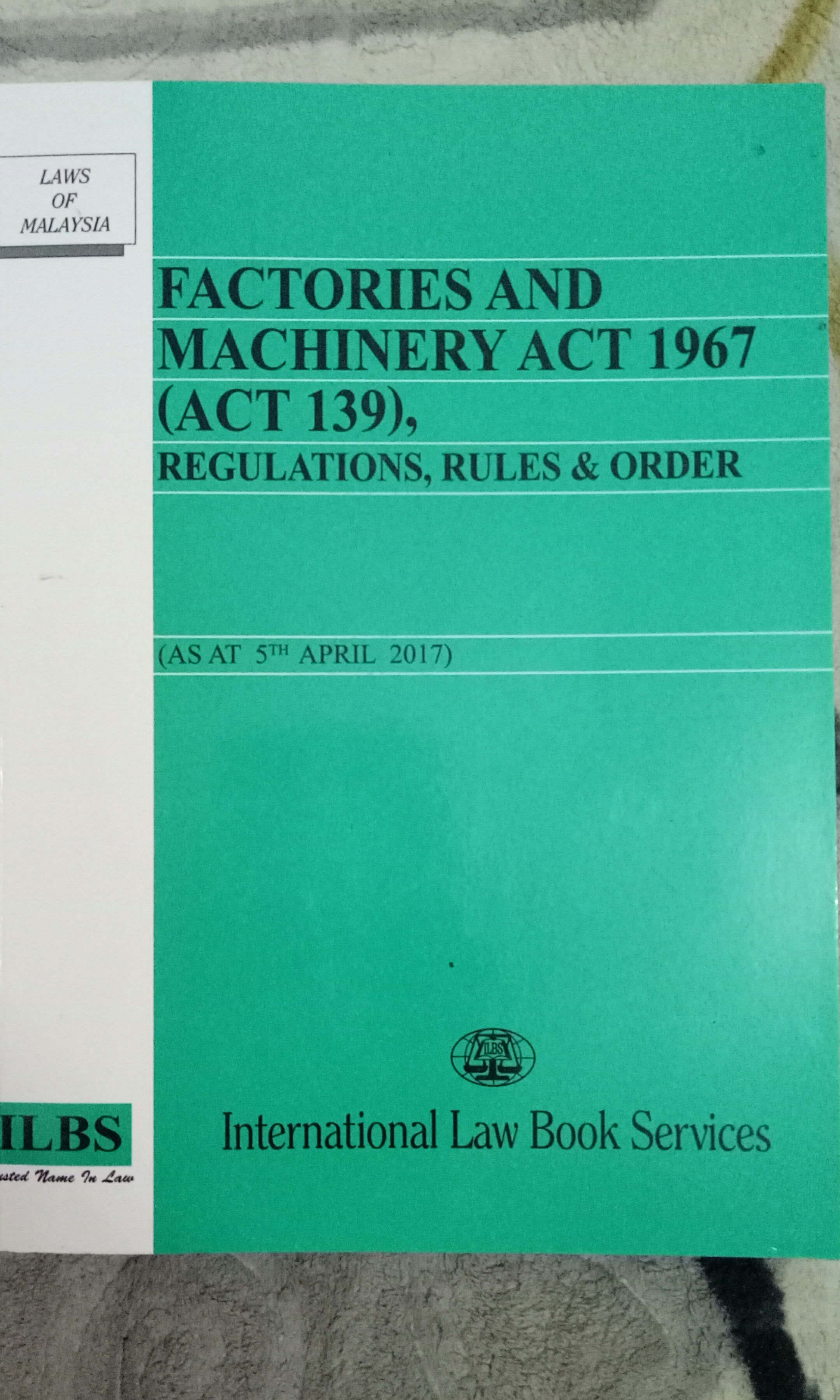Factories And Machinery Act 1967 International Law Book Services Textbooks On Carousell