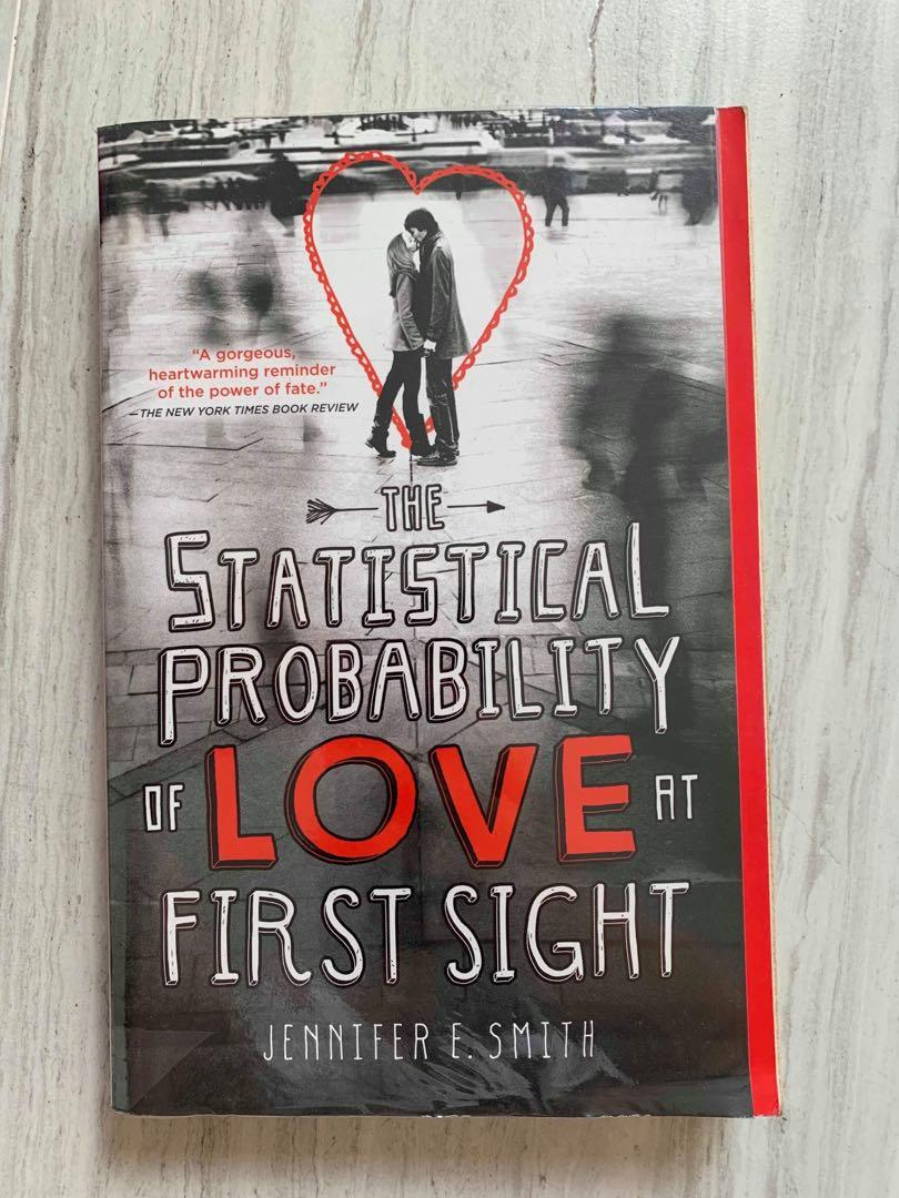 Jennifer E Smith's THE STATISTICAL PROBABILITY OF LOVE AT FIRST SIGHT Paperback