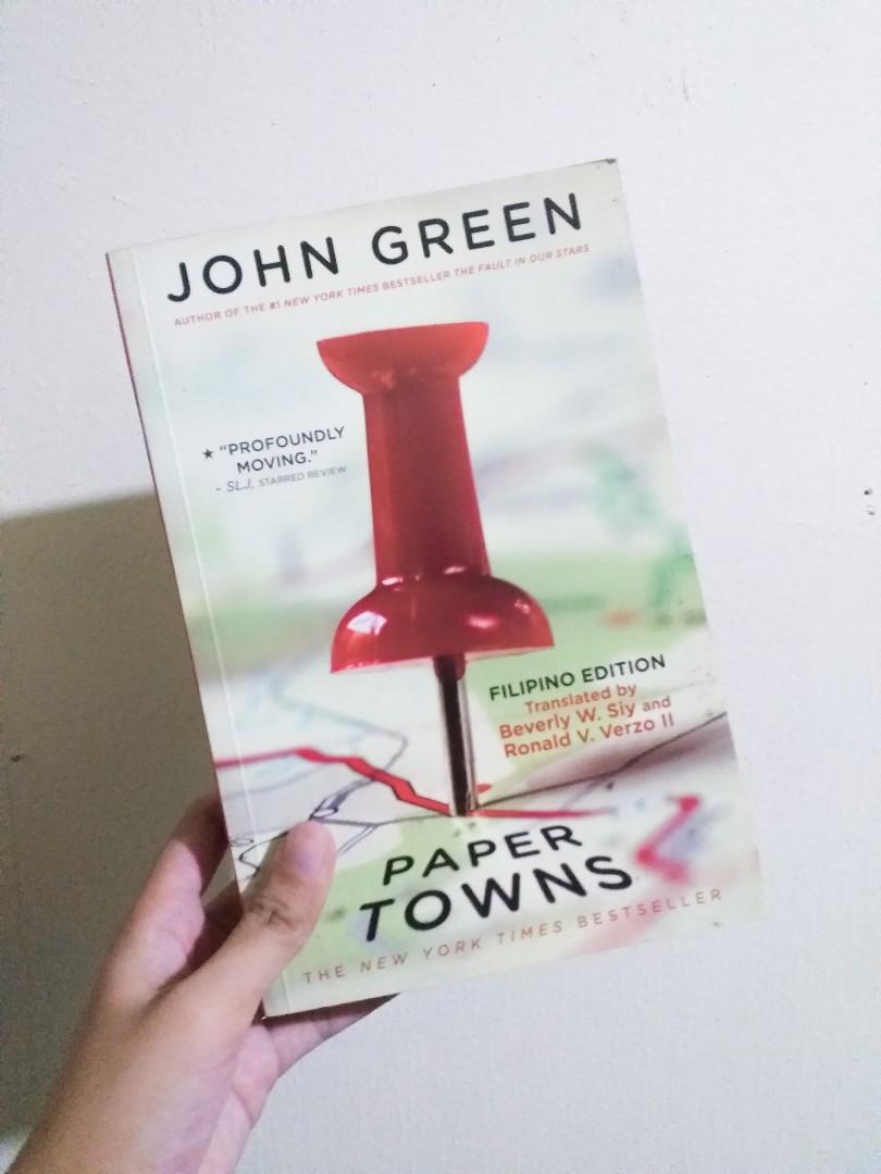 Paper Towns (Filipino Edition) by John Green and Translated by Beverly Siy and Ronald Verzo II