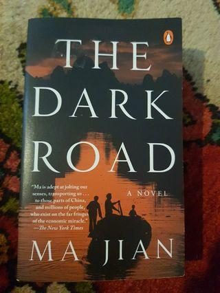 The dark road-Ma Jian