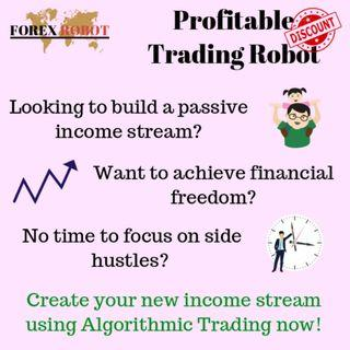Passive Income Profitable Automated Trading Robot Simple Set up no Scam
