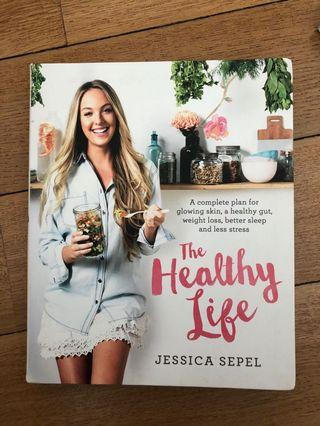 🚚 BOOK The Healthy Life by Jessica Sepel