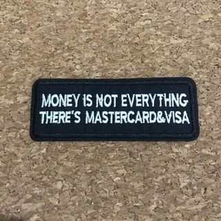 Money is not everything iron on sew on patch
