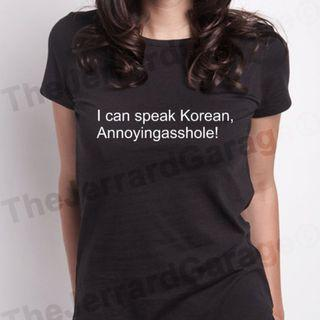 I Can Speak Korean, Annoyingasshole Top