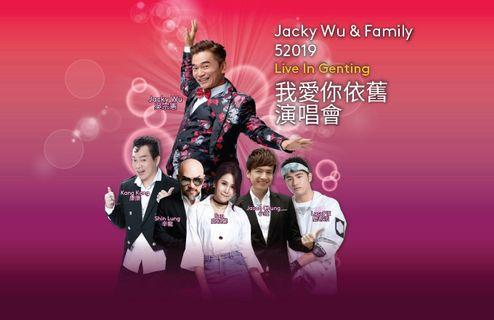 Jacky Wu & Family 52019 Live In Genting