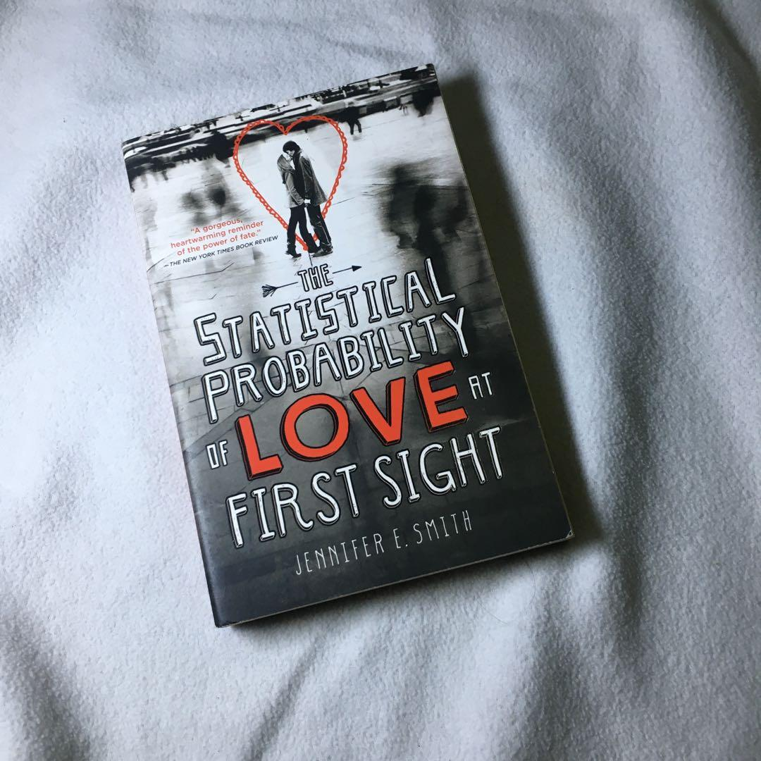 The Statistical Probability of Love at First Sight by Jennifer E. Smith paperback copy