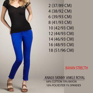 Branded Ana skinny ankle royal