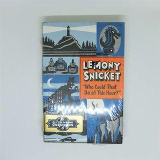 Who Could That Be at This Hour? (All the Wrong Questions #1) by Lemony Snicket