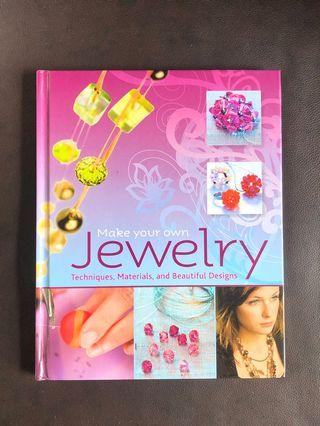 Make your own jewelry techniquesmaterials and beautiful designs 手工品設計製作