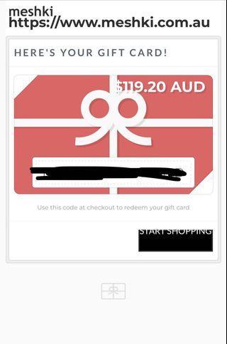Meshki Giftcard $99- valued at $119.20!
