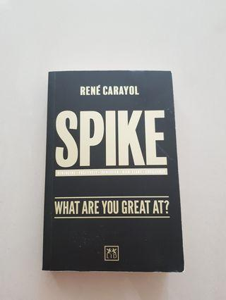 Spike what ar you great at?
