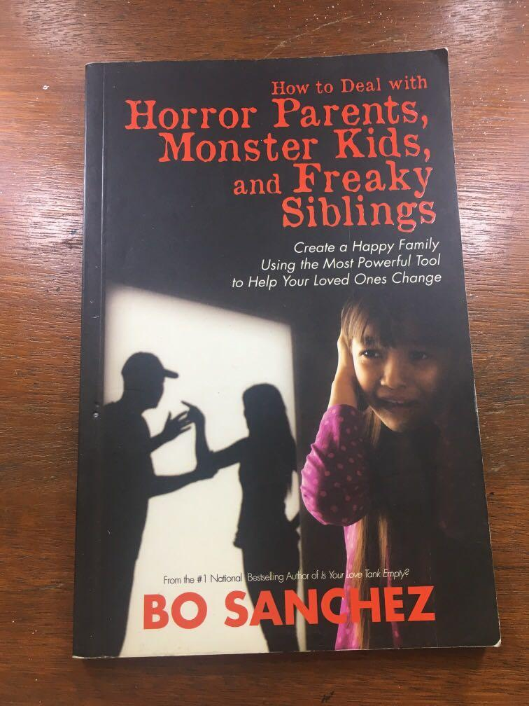 Bo Sanchez - How To Deal With Horror Parents, Monster Kids, and Freaky Siblings