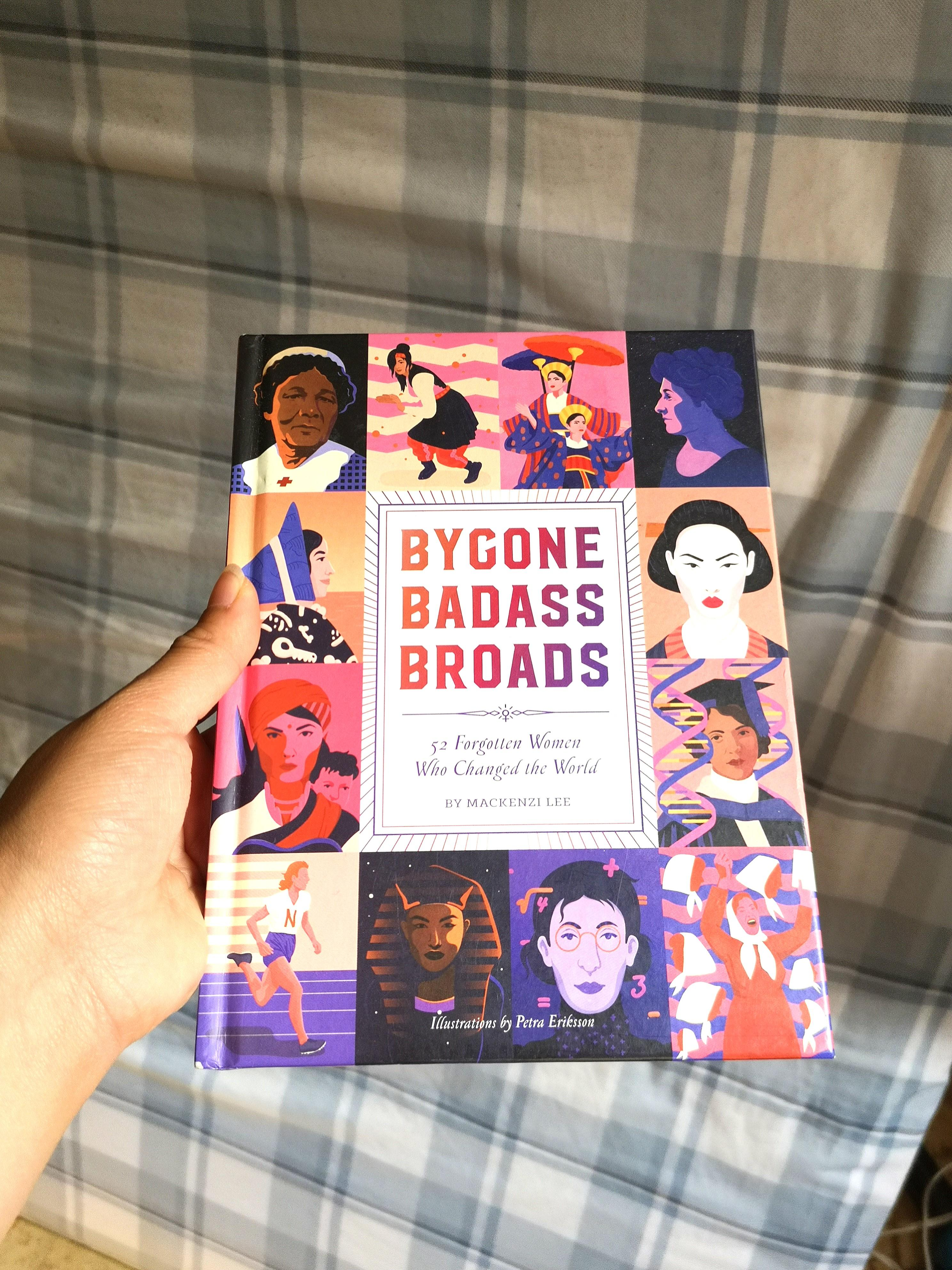 Bygone Badass Broads by Mackenzie Lee (book from indigo)