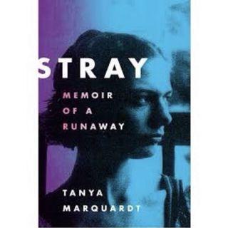 Hardcover: Stray, Memoir of a Runaway