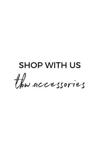SHOP WITH US: tbw.accessories
