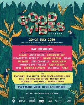Good Vibes 2019-  RM700 per ticket. Two-Day GA (I have 2 tickets to sell)