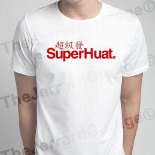 SuperHuat T-Shirt