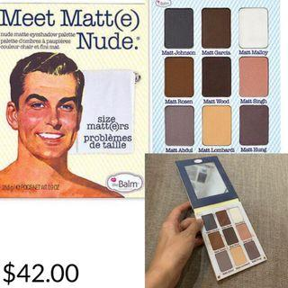 Auth 💯The Balm Matte Nude Collection( Retails for 2,300!)