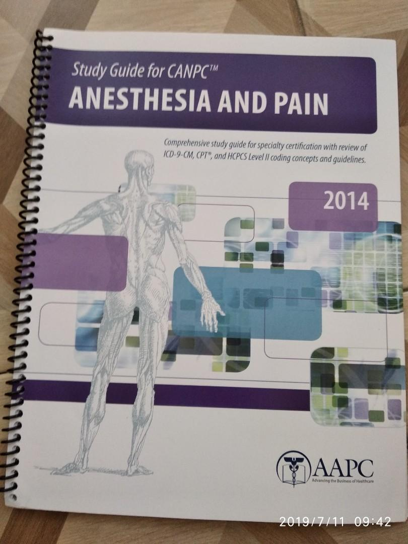 2pc Study Guide for Anesthesia & pain(CANPC)2014 + Evaluation & Management (CEMC)2014