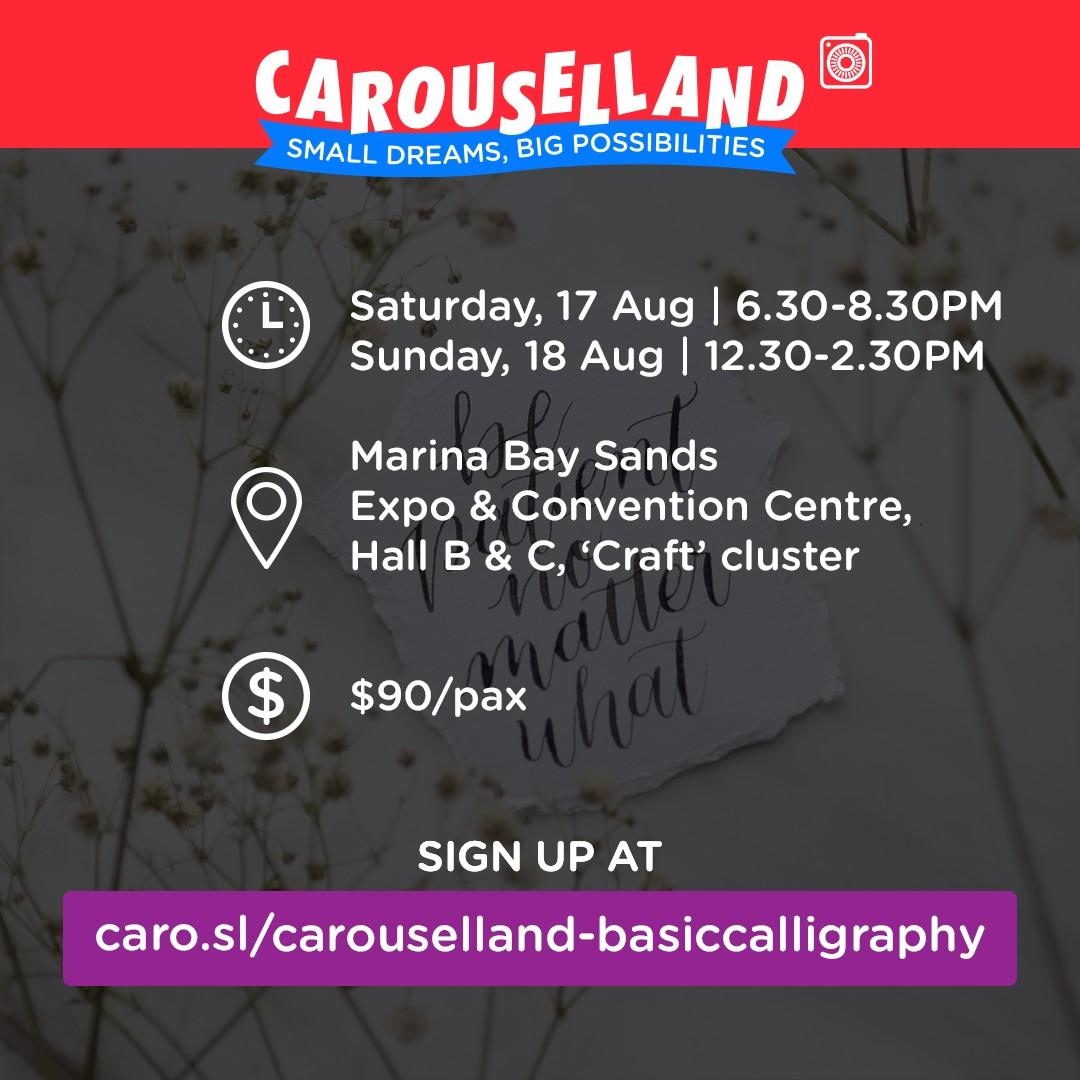 Basic Calligraphy Workshop at Carouselland 2019