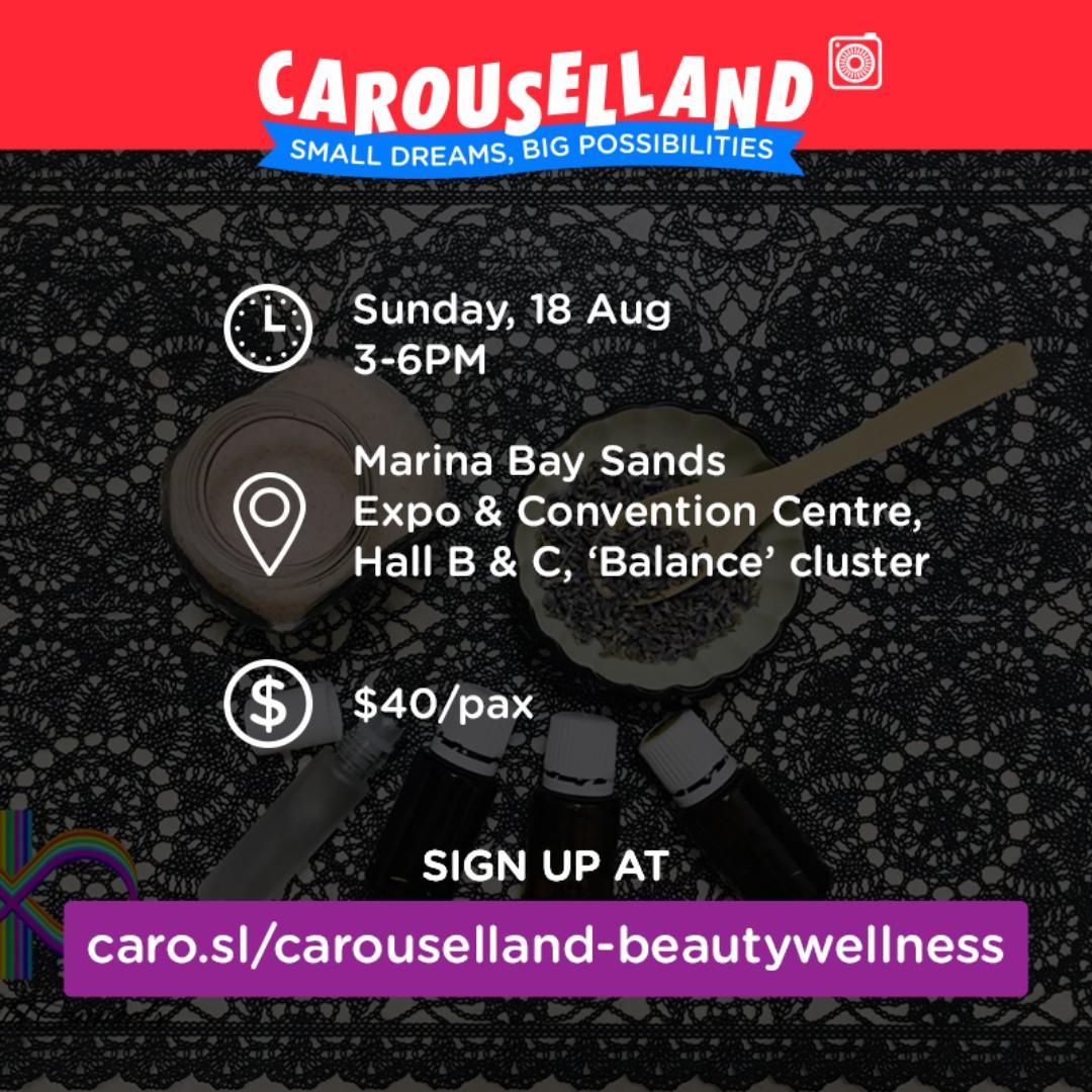 Beauty & Wellness DIY Workshop at Carouselland 2019