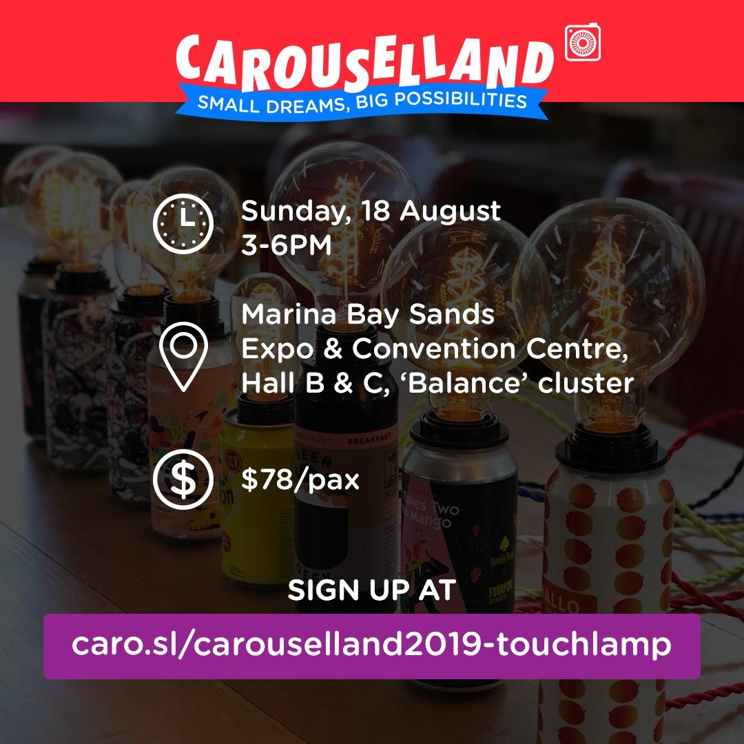 Drink Can Touch Lamp Workshop at Carouselland 2019