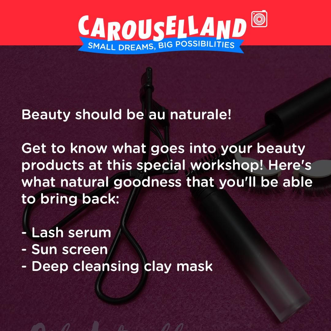 Natural Beauty with Natural Ingredients Workshop at Carouselland 2019