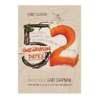🚚 [PO] ✝️ 52 Uncommon Dates: A Couple's Adventure Guide for Praying, Playing, and Staying Together