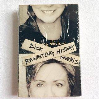 Rewriting History by Dick Morris