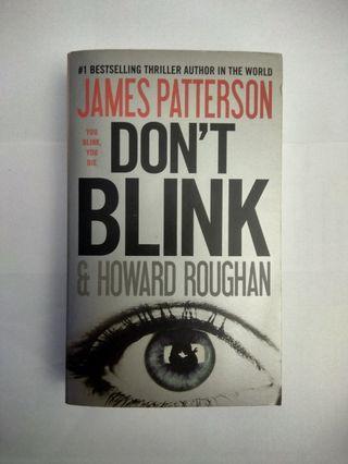 Novel Inggris Original - Don't Blink - James Patterson & Howard Roughan