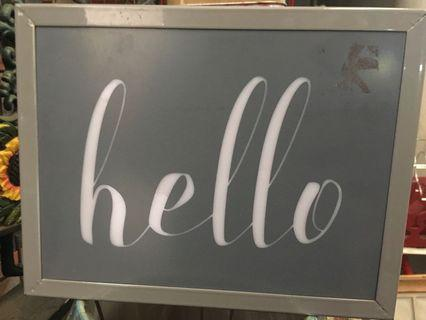 Lighted Hello Signage (battery operated)