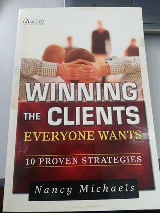 Winning the Clients Everyone Wants 10 proven strategies Book