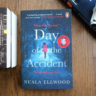 Day of the Accident - Nuala Ellwood