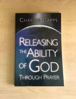 Releasing The Ability Of God Through Prayer - Charles Capps