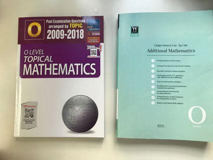 O Level TYS Mathematics. AND Additional Maths Comprehensive Guide