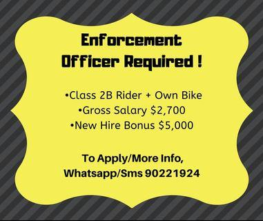 Enforcement officer needed now !
