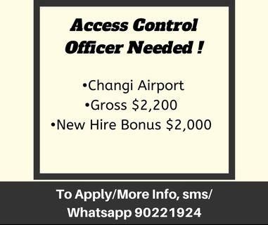 🚚 Changi Airport Requires Access Control Officer!