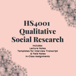 🚚 NTU HS4001 Qualitative Research Methods Summary Notes/ In Class Assignments