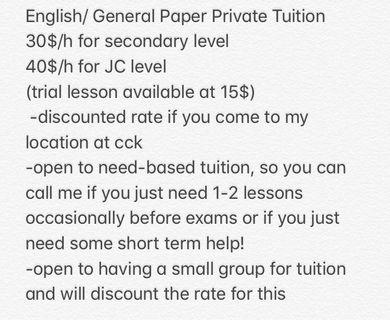 NEGOTIABLE RATES! English and General Paper Tuition (also need-based)