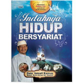 🚚 Indahnya Hidup Bersyariat (Edisi Kemas Kini)Ustaz Dato' Hj. Ismail Kamus Mohd Azrul Azlen Abdul Hamid