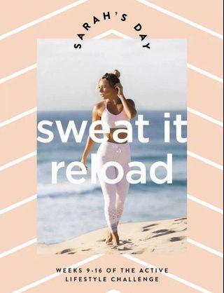 Sarah's day sweat it to shred it reload