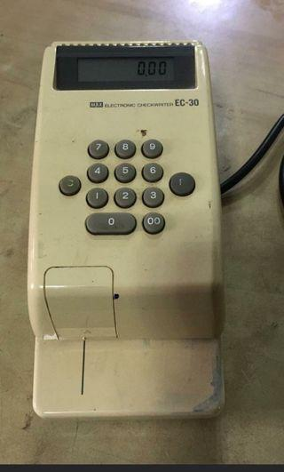 Max Electronic Check Writer EC - 30 @$ 50 each