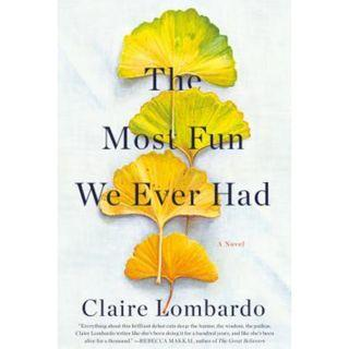 [Ebook] The Most Fun We Ever Had by Claire Lombardo