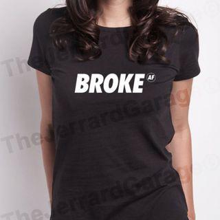 Broke AF Top