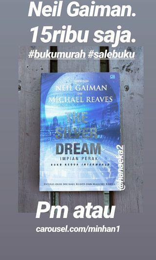 The Silver Dream (terjemahan)