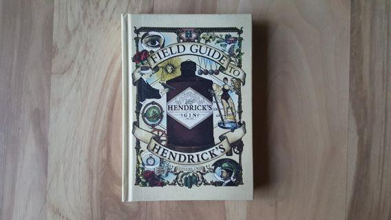 Field Guide To Hendrick's Volume Two