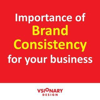 Brand Consistency for your business