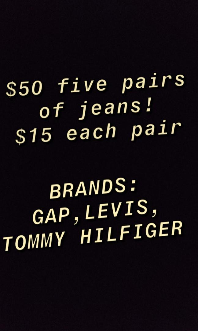 Five pairs of jeans=50 dollars or 15 dollars each pair
