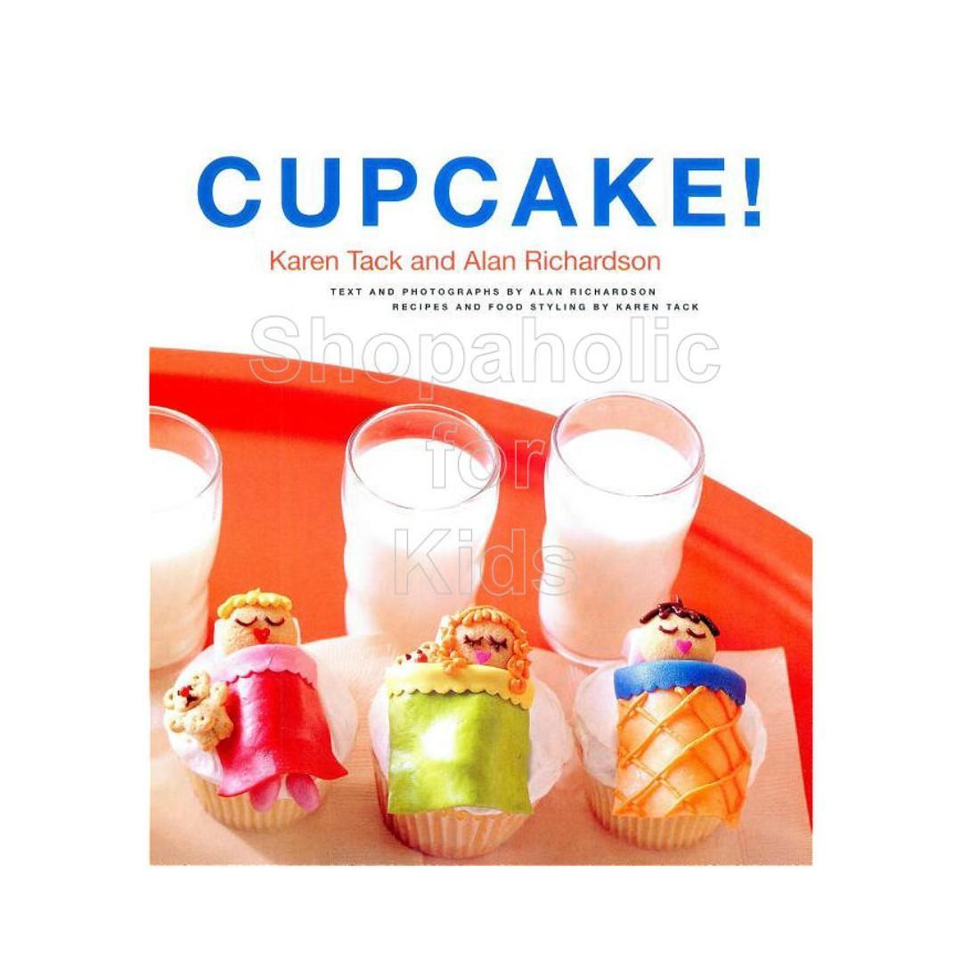 Hello, Cupcake! by Karen Tack and Alan Richardson (original price P850) kitchen baking oven homebaker bake baker cakepop cake bakery pastry dessert sweets pastrychef decorating icing frosting buttercream